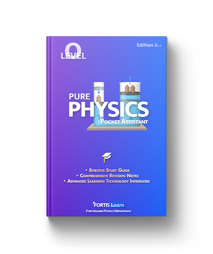 O Level Pure Physics FortisLearn Fortis Learn