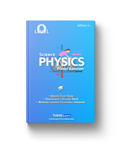 O Level Science Physics FortisLearn Fortis Learn